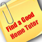 Click Here to Find a Good Home Tutor